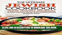 [PDF] The Ultimate Jewish Cookbook - Your Jewish Journal: 50 Most Popular Jewish Slow Cooker