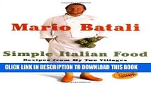 [PDF] Mario Batali Simple Italian Food: Recipes from My Two Villages Popular Online