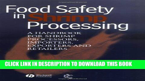 [PDF] Food Safety in Shrimp Processing: A Handbook for Shrimp Processors, Importers, Exporters and