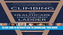 Climbing the Healthcare Management Ladder Hardcover
