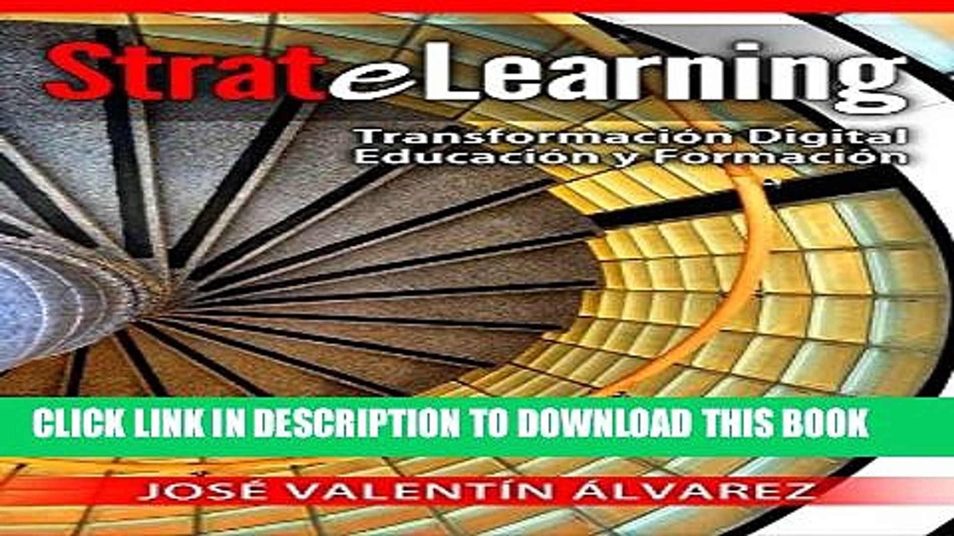 [PDF] StrateLearning: Transformación Digital de la Educación y Formación (Spanish Edition) Full