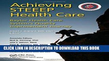 Achieving STEEEP Health Care: Baylor Health Care System s Quality Improvement Journey Hardcover