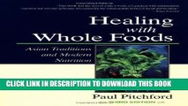 Collection Book Healing With Whole Foods: Asian Traditions and Modern Nutrition (3rd Edition)