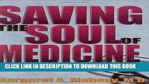 Saving the Soul of Medicine Hardcover