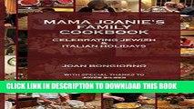 [PDF] Mama Joanie s Family Cookbook: Celebrating Jewish   Italian Holidays Popular Colection