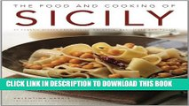 [PDF] The Food and Cooking of Sicily: 65 classic dishes from Sicily, Calabria, Basilicata and
