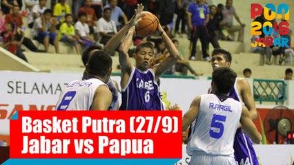 Bola Basket - (Putra) Jawa Barat vs Papua, Selasa (27/9)