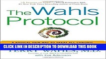 New Book The Wahls Protocol: A Radical New Way to Treat All Chronic Autoimmune Conditions Using