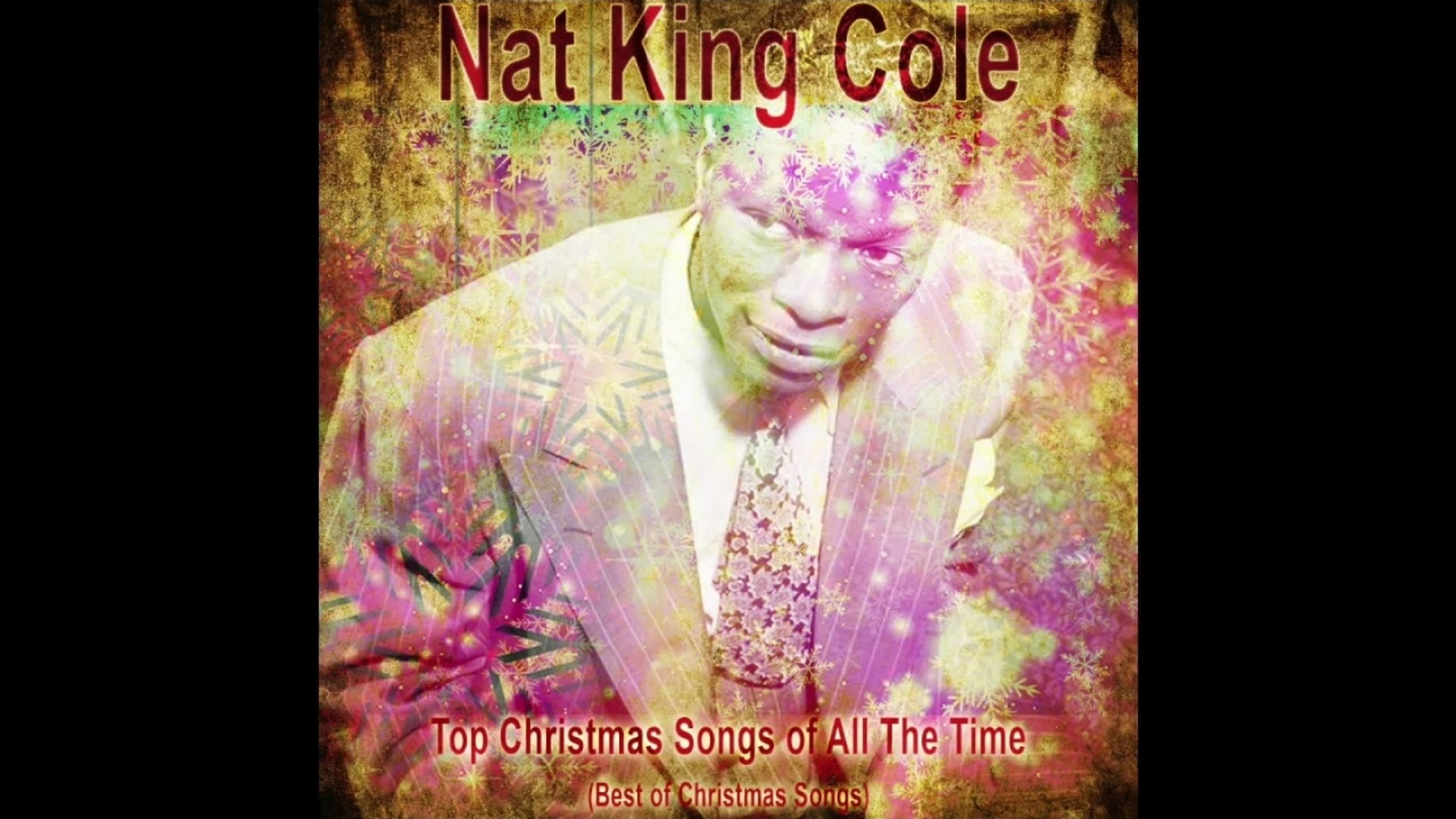 Nat King Cole Christmas.Nat King Cole Top Christmas Songs Of All The Time Best Of Christmas Songs