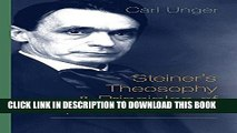 [Read PDF] Steiner s Theosophy and Principles of Spiritual Science Ebook Online