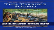 [PDF] This Terrible Sound: The Battle of Chickamauga (Civil War Trilogy) Full Collection