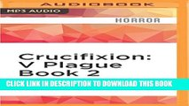 [PDF] Crucifixion: V Plague Book 2 (Voodoo Plague) Popular Online