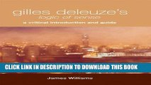 [Read PDF] Gilles Deleuze s Logic of Sense: A Critical Introduction and Guide Download Free
