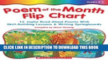 [PDF] Poem Of The Month Flip Chart: 12 Joyful Read-Aloud Poems With Skill-Building Lessons and