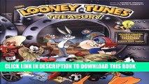 The Looney Tunes Treasury: Includes Amazing Interactive Treasures From the Warner Bros. Vault!