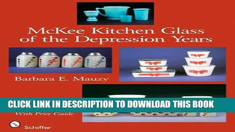 McKee Kitchen Glass of the Depression Years Paperback