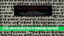 New Testament 1526: 1526 Tyndale Bible, Original Spelling Edition Paperback