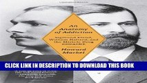[PDF] An Anatomy of Addiction: Sigmund Freud, William Halsted, and the Miracle Drug, Cocaine