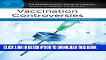 [PDF] Vaccination Controversies: A Reference Handbook (Contemporary World Issues) Full Colection