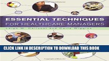 [PDF] Essential Techniques for Healthcare Managers Full Online