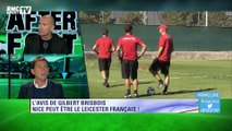 """Gilbert Brisbois : """"Nice peut être le Leicester français !"""""""