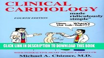 Collection Book Clinical Cardiology Made Ridiculously Simple (Edition 4) (Medmaster Ridiculously