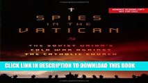 [PDF] Spies in the Vatican: The Soviet Union s Cold War Against the Catholic Church Full Collection