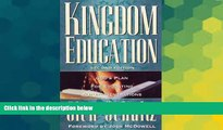 Big Deals  Kingdom Education God s Plan for Educating Future Generations  Best Seller Books Best