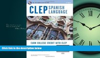 READ book  CLEP® Spanish Language Book + Online (CLEP Test Preparation) (English and Spanish