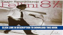 [PDF] Fellini 8 1/2 Popular Collection[PDF] Fellini 8 1/2 Full Online[PDF] Fellini 8 1/2 Full