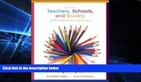 Big Deals  Teachers, Schools, and Society: A Brief Introduction to Education  Best Seller Books