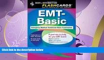 FULL ONLINE  EMT-Basic - Interactive Flashcards Book for EMT (REA) (REA Test Preps), Not the