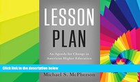 Big Deals  Lesson Plan: An Agenda for Change in American Higher Education  Free Full Read Best