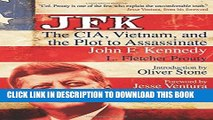 Collection Book JFK: The CIA, Vietnam, and the Plot to Assassinate John F. Kennedy