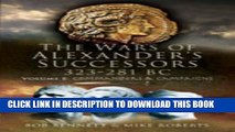 [PDF] The Wars of Alexander s Successors 323-281 BC: Volume 1: Commanders and Campaigns Full