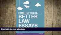 READ book  How to Write Better Law Essays: Tools   Techniques for Success in Exams   Assignments