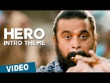 Hero Intro Theme Video Song ,  Thaarai Thappattai ,  Ilaiyaraaja ,  Bala ,  M Sasikumar