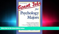 different   Great Jobs for Psychology Majors