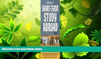 different   Short-Term Study Abroad 2008 (Peterson s Short-Term Study Abroad Programs)