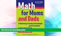Big Deals  Math for Moms and Dads: A dictionary of terms and concepts...just for parents  Best