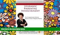 Big Deals  Hispanic Parental Involvement: Ten Competencies Schools Need to Teach Hispanic Parents