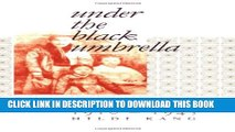 [PDF] Under the Black Umbrella: Voices from Colonial Korea, 1910-1945 Full Colection