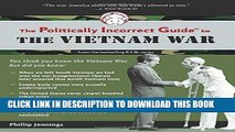 [Read PDF] The Politically Incorrect Guide to the Vietnam War (The Politically Incorrect Guides)
