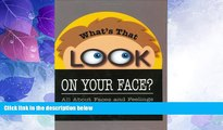 Must Have PDF  What s That Look on Your Face? All About Faces and Feelings  Free Full Read Best