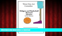 READ THE NEW BOOK Three One-Act Comedies: Midgets and Basketball, Betrayal   Divorce READ EBOOK