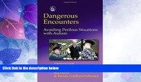 Big Deals  Dangerous Encounters--Avoiding Perilous Situations with Autism  Best Seller Books Best