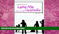Must Have PDF  The Middle School Years: Love Me When I m Most Unlovable  Free Full Read Most Wanted