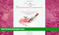 Big Deals  The Art of Schoolwide Enrichment: A Resource Guidebook for Teachers, Enrichment