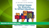 Big Deals  In the Eyes of the Beholder: Critical Issues for Diversity in Gifted Education  Best