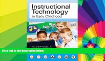Big Deals  Instructional Technology in Early Childhood  Best Seller Books Most Wanted